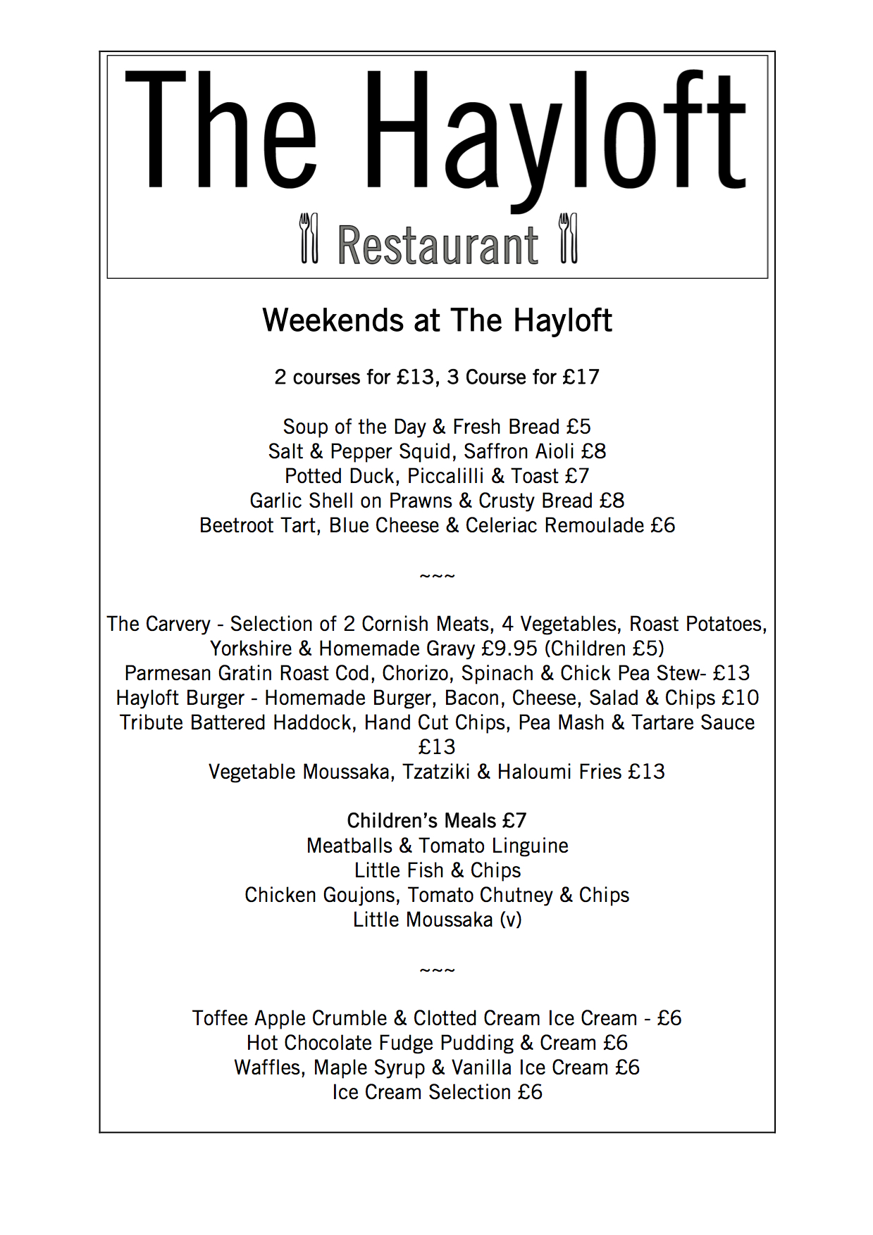 Weekends at The Hayloft